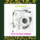 King of the Blues Trombone (HD Remastered) de Jack Teagarden
