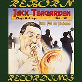 Plays And Sings 1940-1957 Stars Fell on Alabama (HD Remastered) de Jack Teagarden