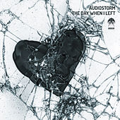 The Day When I Left by AudioStorm