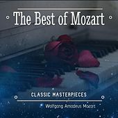 The Best of Mozart: Classic Masterpieces by Various Artists