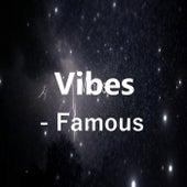 Vibes de Famous