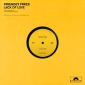 Lack Of Love von Friendly Fires