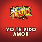 Yo Te Pido Amor by Aarón Y Su Grupo Ilusión