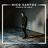 Streets Of Gold (Unforgettable Edition) by Nico Santos