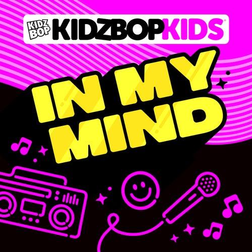 In My Mind von KIDZ BOP Kids