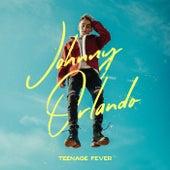 Teenage Fever by Johnny Orlando