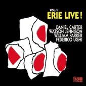 Live! Vol. 1: Erie by Daniel Carter, Watson Jennison, William Parker