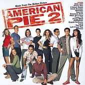 American Pie 2 (Music From The Motion Picture) de Various Artists