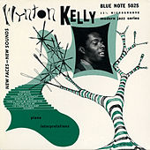 New Faces - New Sounds, Wynton Kelly Piano Interpretations by Wynton Kelly