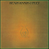 Heads Hands & Feet (Expanded Edition) by Hands Heads