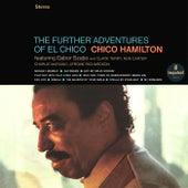The Further Adventures Of El Chico by Chico Hamilton
