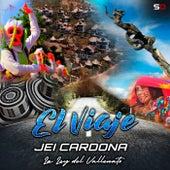 El Viaje von Jei Cardona