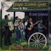 Ô de Casa! von Grupo Estrela Guia