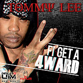 Fi Get a 4Ward by Tommy Lee sparta