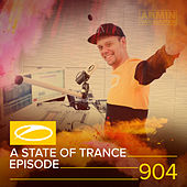 ASOT 904 - A State Of Trance Episode 904 de Various Artists