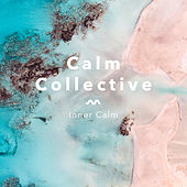Inner Calm by The Calm Collective