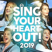 Sing Your Heart Out 2019 by Various Artists
