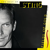 Fields Of Gold - The Best Of Sting 1984 - 1994 by Sting