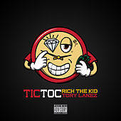 Tic Toc by Rich the Kid