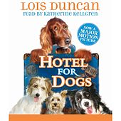 Hotel for Dogs (Unabridged) by Lois Duncan