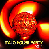Italo House Party, Vol. 2 de Various