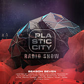 Plastic City Radio Volume Seven (Hosted by Markus Homm) by Various Artists