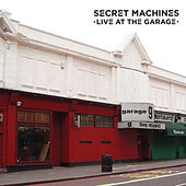 Live At The Garage de Secret Machines