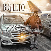 Unforgiving and Unforgettable by Big Leto
