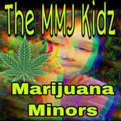 Marijuana Minors von The MMJ Kidz