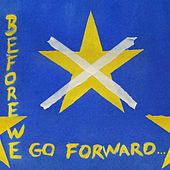 Before We Go Forward by Touts