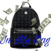 In My Bag by BeenRichLonzo