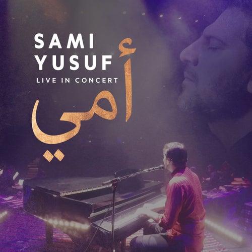 Mother (Live Arabic Version) by Sami Yusuf