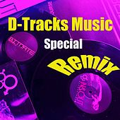 D-Track's Music / Special Remix by Various Artists