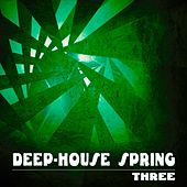 Deep-House Spring, Three by Various Artists