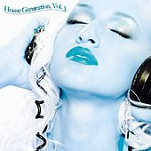 House Generation, Vol. 3 by Various Artists
