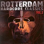 Rotterdam Hardcore Classics Vol. 2 de Various Artists
