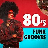 80's Funk Grooves by Various Artists