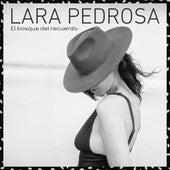 El bosque del recuerdo de Lara Pedrosa