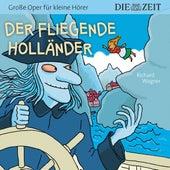 Der fliegende Holländer (Hörspiel) von Die ZEIT-Edition