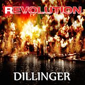 Revolution by Dillinger