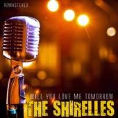 Will You Love Me Tomorrow de The Shirelles