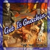 Get It Crackin von Swilk G