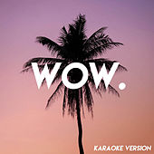 Wow. (Karaoke Version) von Vibe2Vibe