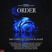 The Order - The Complete Fantasy Playlist de Various Artists