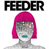 Tallulah by Feeder