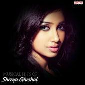 Musical Hits of Shreya Ghoshal de Various Artists