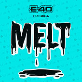 Melt by E-40