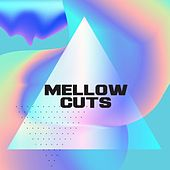 Mellow Cuts de Various Artists