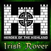 Irish Rover by Heroes of the Highland