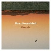 Morals by Mrs. Greenbird